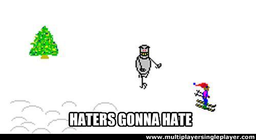 Ski Free - Haters Gonna Hate